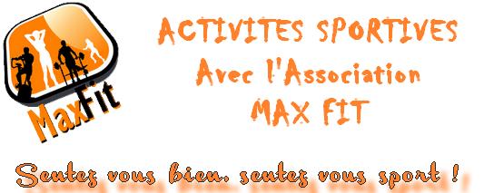 Maxime GONCALVES et son association MAXFIT vous propose une année sportive ! Voici le programme :        Activités MAXFIT via le Centre Social : […]
