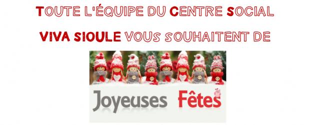 Toute l'équipe du centre Social VIVA SIOULE vous souhaitent de bonnes fêtes de fin d'année et vous donnent rendez-vous en 2018. Le centre Social est fermé du 22 au soir […]